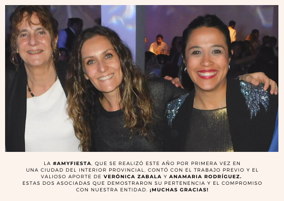 La #AMyFiesta, que se realizó este año por primera vez en una ciudad del interior provincial, contó con el trabajo previo y el valioso aporte de Verónica Zabala y Anamaria Rodríguez, dos asociadas que demostraron su